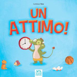 Copertina Un attimo!, libro di narrativa, albo illustrato