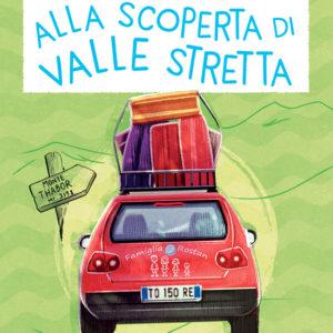Copertina Alla scoperta di Valle Stretta, libro di narrativa