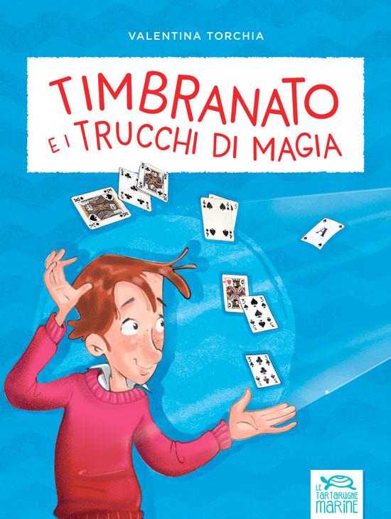 Copertina Timbranato e i trucchi di magia, libro di narrativa